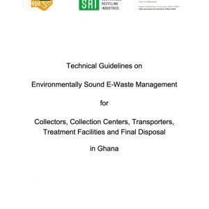 Technical Guidelines onEnvironmentally Sound E-Waste Management